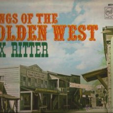 Discos de vinilo: LP-TEX RITTER SONG OF THE GOLDEN WEST EMI MFP 1076-UK 1961-COUNTRY. Lote 49598008