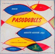 Discos de vinilo: AUGUSTO ALGUERO (HIJO) - MODERN PASODOBLE (MONTILLA, FM 31,1954) ORIGINAL + ORQUESTA D CAMARA MADRID. Lote 49598078