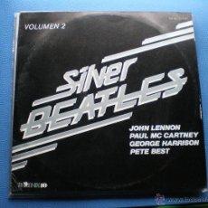 Discos de vinilo: THE BEATLES SILVER BEATLES.VOL.2 LP 1983 MEXICO TODAVIA CON PETE BEST PDELUXE. Lote 49609638