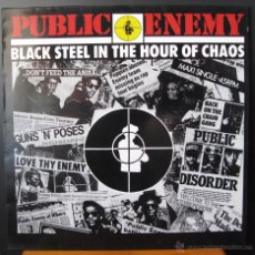 Discos de vinilo: PUBLIC ENEMY.BLACK STEEL IN THE HOUR OF CHAOS.MAXI SINGLE 45RPM.DEFJAM RECORDINGS.CBS 1988-89. Lote 49619751