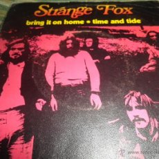 Discos de vinilo: STRANGE FOX - BRING IT ON HOME - SINGLE ORIGINAL ESPAÑOL - BELTER RECORDS. 1971 - MONOAURAL .. Lote 49633700