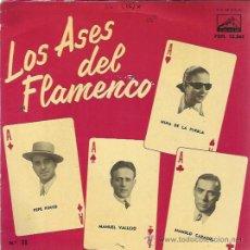 Discos de vinilo: LOS ASES DEL FLAMENCO Nº11 EP ODEON 1958 PEPE PINTO/ NIÑA DE LA PUEBLA/ MANUEL VALLEJO/ CARACOL. Lote 49633812