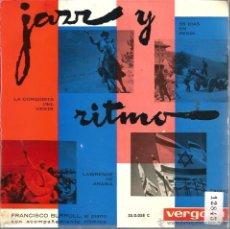 Discos de vinilo: EP FRANCISCO BURRULL AL PIANO , CON ACOMPAÑAMIENTO RITMICO : JAZZ Y RITMO . Lote 49634908