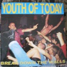 Discos de vinilo: LP. YOUTH OF TODAY. BREAK DOWN THE WALLS. . Lote 49635088