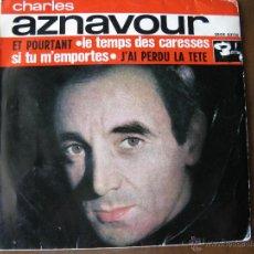 Discos de vinilo: CHARLES AZNAVOUR. ET POURTANT... EP. BARCLAY. DISCOS COLUMBIA. SBGE 83133. 1963.. Lote 49640000