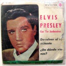 Discos de vinilo: ELVIS PRESLEY CON LOS JORDANAIRES - DEVOLVER AL REMITENTE - SINGLE RCA VICTOR 1962 BPY. Lote 49640136