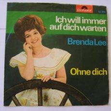 Discos de vinilo: BRENDA LEE SINGLE ALEMAN ICH WILL IMMER AUF DICH WARTEN RARO . Lote 49640748