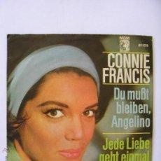 Discos de vinilo: CONNIE FRANCIS SINGLE EN ALEMÁN DU MUBT BLEIBEN ANGELINO MUY BUEN ESTADO. Lote 49640945