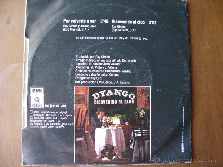 Discos de vinilo: DYANGO. POR VOLVERTE A VER / BIENVENIDO AL CLUB. SINGLE. EMI ODEON 10C-004-021.909. 1983. - Foto 2 - 49641102
