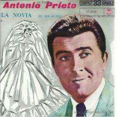 Discos de vinilo: ANTONIO PRIETO SG RCA 33 RPM LA NOVIA/ EL MILAGRO CHILE RARO. Lote 49648443