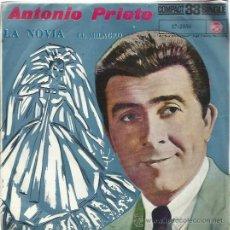 Discos de vinilo: ANTONIO PRIETO SG RCA 1961 33 RPM LA NOVIA/ EL MILAGRO CHILE RARO . Lote 49648471