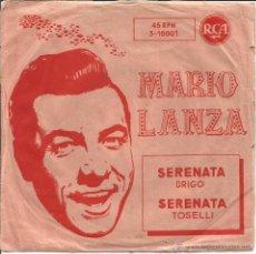 Discos de vinilo: MARIO LANZA-SERENATA DRIGO + SERENATA TOSELLI SINGLE VINILO SPAIN. Lote 49651565