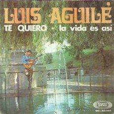 Discos de vinilo: LUIS AGUILE SG SONOPLAY 1968 TE QUIERO (AZZURRO) / LA VIDA ES ASI . Lote 49652398