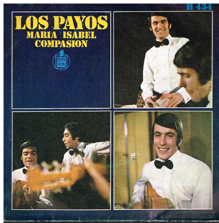 LOS PAYOS - MARIA ISABEL / COMPASIÓN - SINGLE 1969 (Música - Discos - Singles Vinilo - Grupos Españoles 50 y 60)