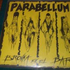 Discos de vinilo: PARABELLUM. BRONKA EN EL BAR. GOR 1991. Lote 49661300