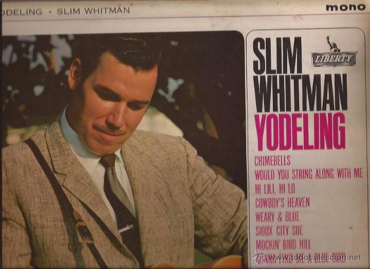 LP-SLIM WHITMAN YODELING LIBERTY 3032-UK 1963-COUNTRY (Música - Discos - LP Vinilo - Country y Folk)