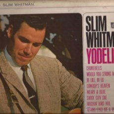 Discos de vinilo: LP-SLIM WHITMAN YODELING LIBERTY 3032-UK 1963-COUNTRY. Lote 49664643