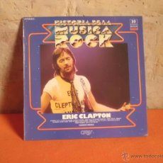 Discos de vinilo: ERIC CLAPTON HISTORIA DE LA MUSICA ROCK Nº 10 DECCA. Lote 49672332