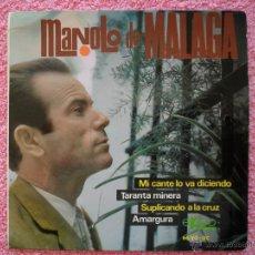 Discos de vinilo: MANOLO DE MALAGA MI CANTE LO VA DICIENDO 1966 EKIPO 66162 DISCO VINILO. Lote 49672585