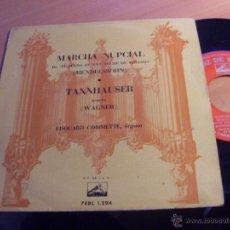 Discos de vinilo: EDOUARD COMMETTE (MARCHA NUPCIAL TANNHAUSER) EP ESPAÑA (EX+/VG+) (EP13). Lote 49675574