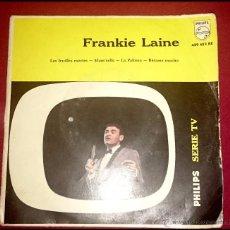 Discos de vinilo: FRANKIE LAINE / LES FEUILLES MORTES / MAM'SELLE / LA PALOMA / BESAME MUCHO - PHILIPS -1959. Lote 49678684