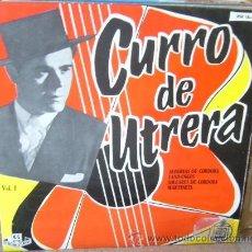 Discos de vinilo: CURRO DE UTRERA. Lote 49690075