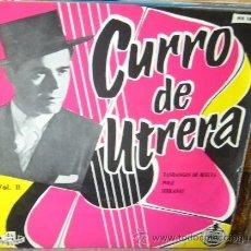 Discos de vinilo: CURRO DE UTRERA. Lote 49690084