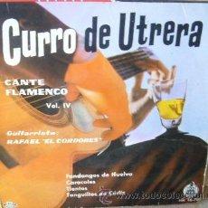 Discos de vinilo: CURRO DE UTRERA. Lote 49690097