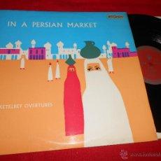 Discos de vinilo: IN A PERSIAN MARKET THE MUSIC OF ALBERT KETELBEY LP 1963 ENGLAND UK IN A MONASTERY GARDEN. Lote 49696623