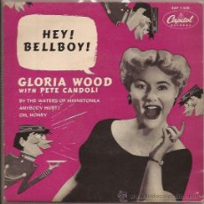 Discos de vinilo: EP-GLORIA WOOD HEY BELLBOY WITH PETE CANDOLI-CAPITOL 538-FRANCE 195??. Lote 49711105