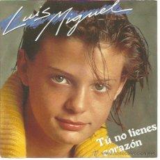 Discos de vinilo: LUIS MIGUEL SG EMI 1984 PROMO TU NO TIENES CORAZON/ HABLAME . Lote 49726172