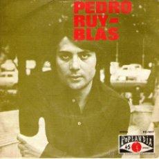 Discos de vinilo: PEDRO RUY-BLAS - SINGLE VINILO 7'' - EDITADO EN PORTUGAL - ADIÓS, ADIÓS + 1 - POPLANDIA 1972. Lote 49735090