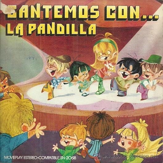 LA PANDILLA SINGLE SELLO MOVIEPLAY ANO 1971 EDITADO EN ESPAÑA (Música - Discos - Singles Vinilo - Música Infantil)