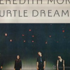 Discos de vinilo: LP MEREDITH MONK : TURTLE DREAMS . Lote 49739844