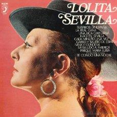 Discos de vinilo: LOLITA SEVILLA (VINILO LP1978). Lote 49740819