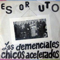 Discos de vinilo: ESKORBUTO - SINGLE - LOS DEMENCIALES CHICOS ACELERADOS - DISCOS SUICIDAS 1987 - PUNK / RARO. Lote 49743364