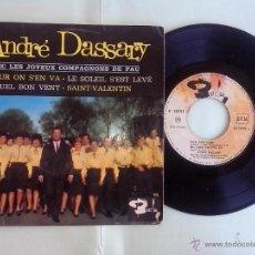 Discos de vinilo: ANDRE DASSARY. LES JOYEUX COMPAGNONS DE PAU. UN JOUR S´EN VA. LE SOLEIL S´EST LEVÉ. QUEL BON VENT. . Lote 49753259