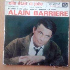 Discos de vinilo: ALAIN BARRIERE.ELLE ÉTAIR SI JOLIE.LE TEMPS D´UNE VALSE.PLUS JE TÉNTENS. LA ROUTE. EUROVISION 1963. Lote 49754672