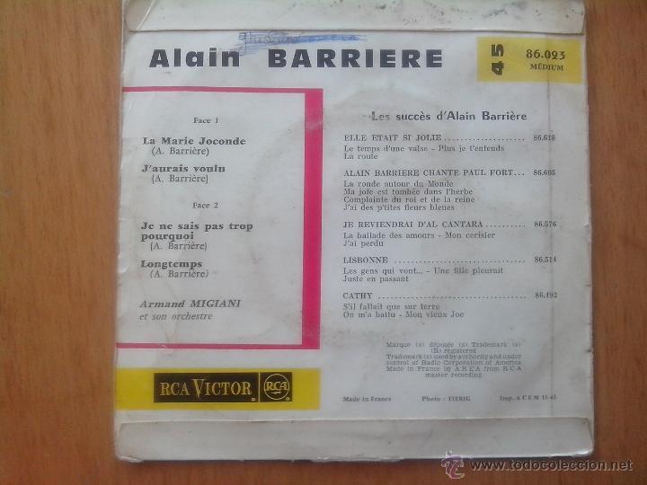 Discos de vinilo: ALAIN BARRIERE. LA MARIE JOCONDE.J´AURAIS VOULOU. JE NE SAIS PAS TRO PORQUOI.LONGTEMPS.RCA VICTOR 63 - Foto 2 - 49754776
