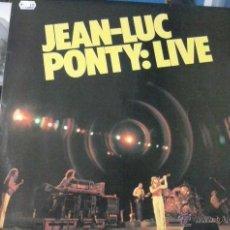 Discos de vinilo: LIVE,JEAN-LUC PONTY. Lote 49755449
