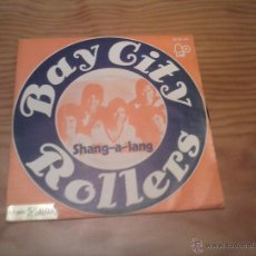 Discos de vinilo: BAY CITY ROLLERS SHANG-A-LANG SINGLE. Lote 96214410
