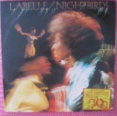 Discos de vinilo: LABELLE ' NIGHTBIRDS ' INCLUDING THE HITSINGLE VOULEZ VOUS COUCHER AVEC MOI CE SOIR? 1974. Lote 49767490