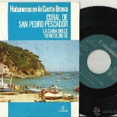 Discos de vinilo: CORAL DE SAN PEDRO PESCADOR SINGLE HABANERAS LA CAÑA DULCE.1973.EN PERFECTO ESTADO. Lote 114537310
