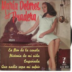 Discos de vinilo: MARIA DOLORES PRADERA EP ZAFIRO 1961 LA FLOR DE LA CANELA/ HISTORIA DE MI VIDA/ ENGAÑADA/ QUE NADIE . Lote 49768237
