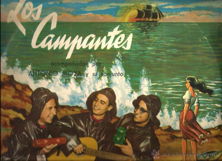 LP LOS CAMPANTES , CON ANTONIO MOYA Y SU CONJUNTO ( TEMAS AUGUSTO ALGUERO, ANDRE POPP, SACHA DISTEL (Música - Discos - LP Vinilo - Grupos Españoles 50 y 60)