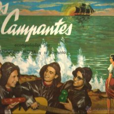 Discos de vinilo: LP LOS CAMPANTES , CON ANTONIO MOYA Y SU CONJUNTO ( TEMAS AUGUSTO ALGUERO, ANDRE POPP, SACHA DISTEL. Lote 49771871