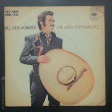 Discos de vinilo: SINGLE VICENTE FERNÁNDEZ - VOLVER, VOLVER - CBS 1972.. Lote 49774963