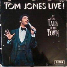 Discos de vinilo: TOM JONES LIVE! AT THE TALK OF THE TOWN LP. Lote 49787908