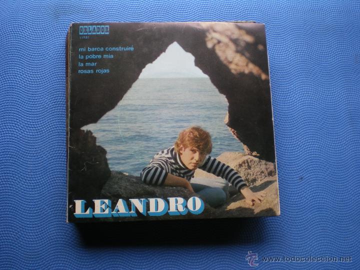 LEANDRO - MI BARCA CONSTRUIRÉ / LA POBRE MÍA / LA MAR / ROSAS ROJAS - EP ORLANDO 1971 (Música - Discos de Vinilo - EPs - Solistas Españoles de los 70 a la actualidad)