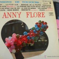 Discos de vinilo: ANNY FLORE -CHANSONS DE TOUJOURS VOL. 6 -LP -BUEN ESTADO. Lote 49788829